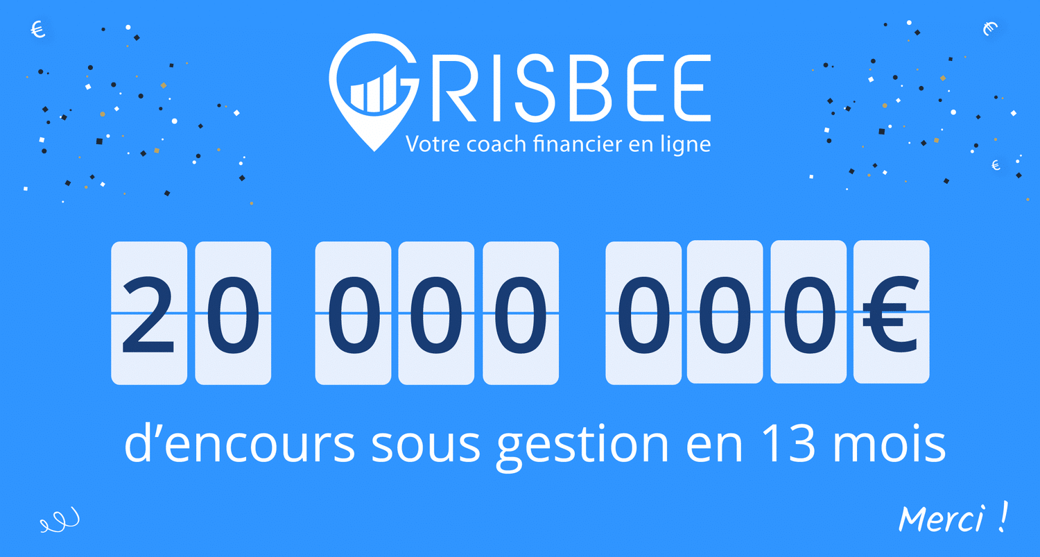 Grisbee 20M€
